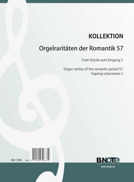 Diverse: Raretés du romantisme pour orgue 57: Entrées Tome 2