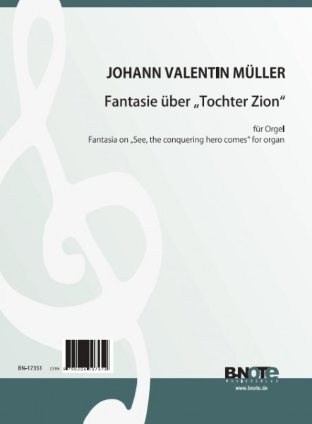 "Müller: Fantasia on ""See the conquering hero comes"" for organ"