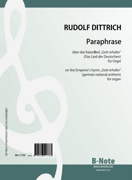 Dittrich: Paraphrase on the Emperor's hymn (german national anthem) for organ
