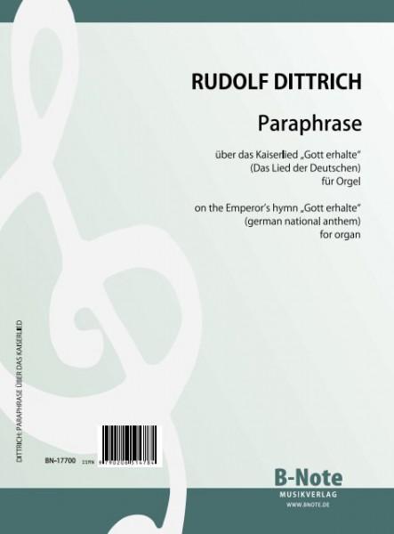 Dittrich: Paraphrase sur l'hymne de l'empereur (Hymne national allemand) pour orgue