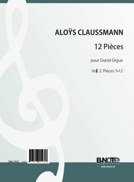 Claussmann: 12 Pièces pour Grand Orgue Vol. 2