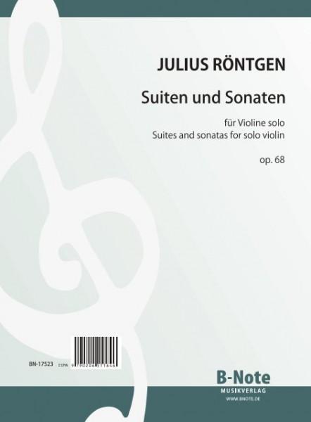 Röntgen: Six suites and sonatas for solo violin op.68