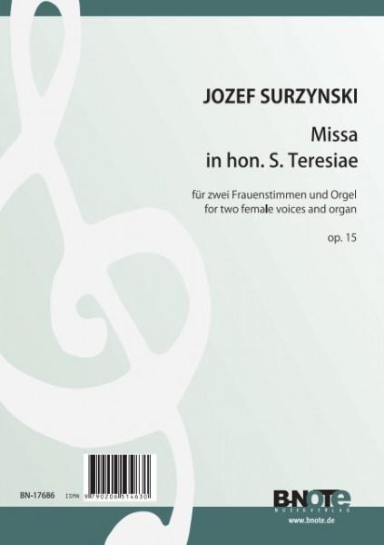 Surzynski: Missa in hon. S. Teresiae für zwei Frauenstimmen und Orgel op.15