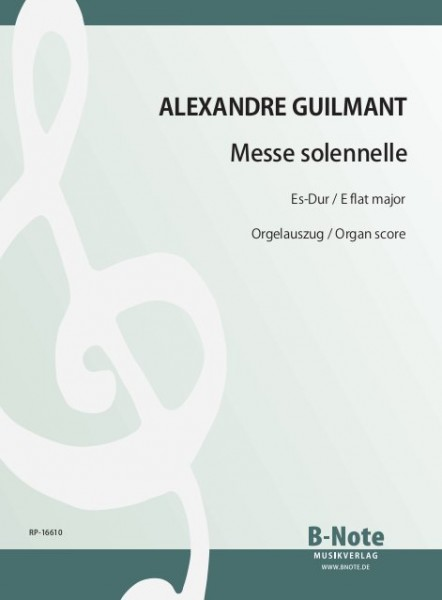 Guilmant: Messe solennelle Es-Dur op.11 (Orgelfassung)