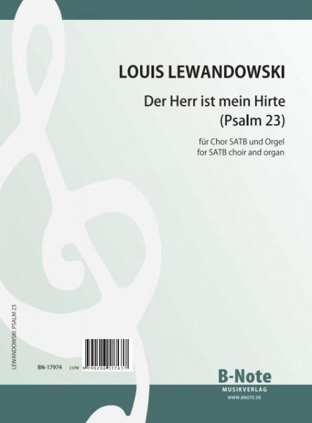 Lewandowski: Der Herr ist mein Hirte (Psalm 23) für Chor und Orgel (Orgelpartitur)
