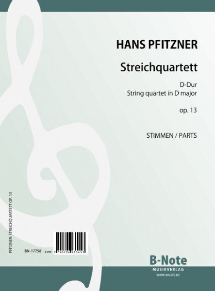 Pfitzner: First string quartet in D major op.13