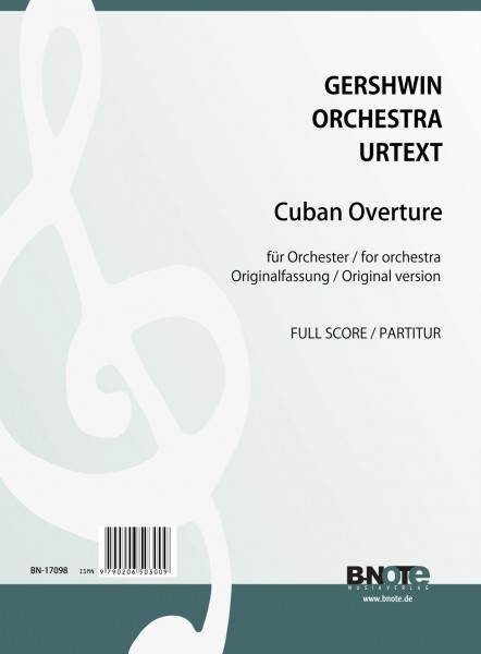 Gershwin: Cuban Overture for orchestra (New urtext edition) (full score)