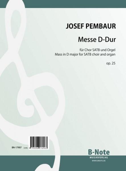 Pembaur: Messe D-Dur für Chor SATB und Orgel (Klavier) op.25