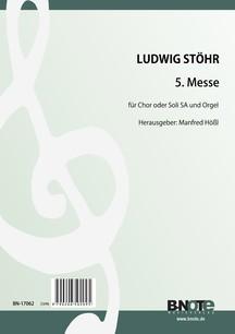 Stöhr: 5. Messe für zwei Frauenstimmen (Chor oder Soli) und Orgel