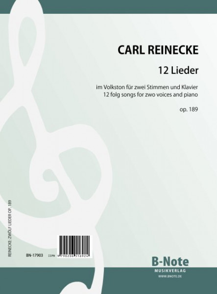 Reinecke: 12 folk songs for two voices and piano op.189