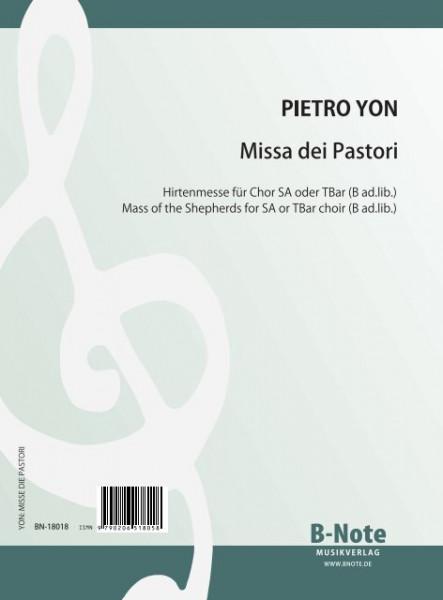Yon: Missa dei Pastori (Messe des bergers) pour choeur SA ou TBar (B ad.lib.) et orgue