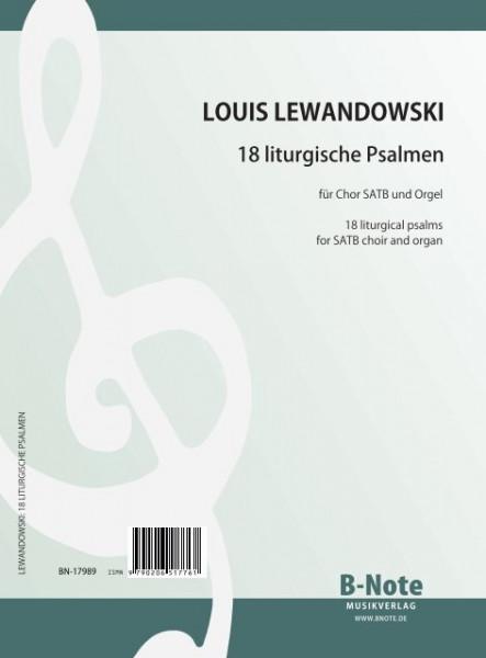 Lewandowski: 18 liturgical psalms for SATB choir and organ