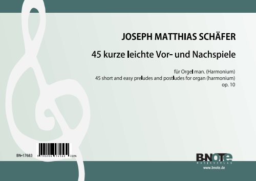 Schäfer: 45 short and easy preludes and postludes for organ (harmonium) op.10