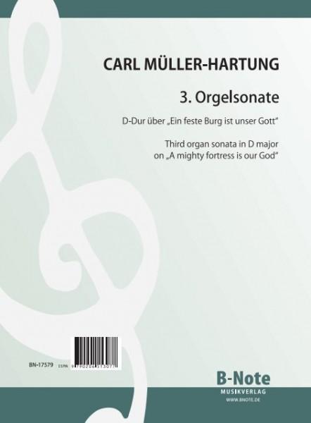 """Müller-Hartung: 3. Orgelsonate D-Dur über """"Ein feste Burg"""""""