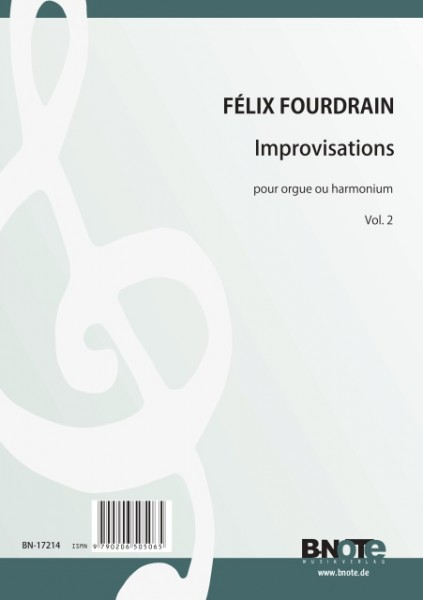 Fourdrain: Improvisationen für Orgel oder Harmonium Vol. 2