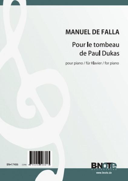 Falla: Pour le tombeau de Paul Dukas for piano