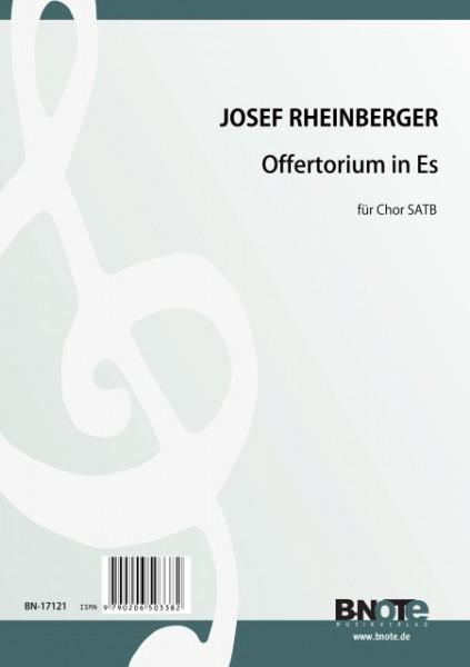 Rheinberger: Offertorium en mi bemol majeur pour choeur SATB