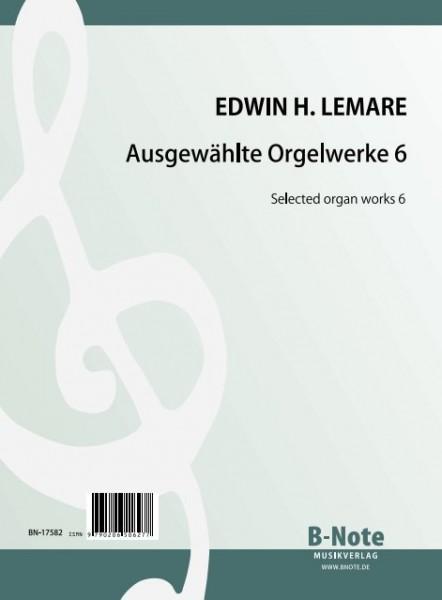 Lemare: Selected organ works 6