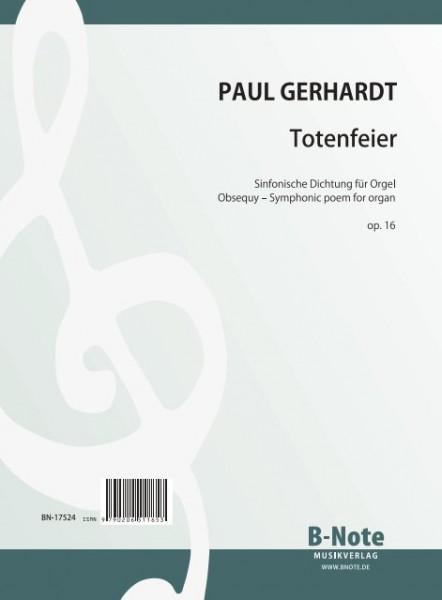 Gerhardt: Totenfeier – Sinfonische Dichtung für Orgel op.16