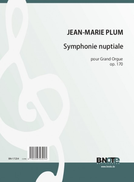 Plum: Symphonie nuptiale for organ op. 170