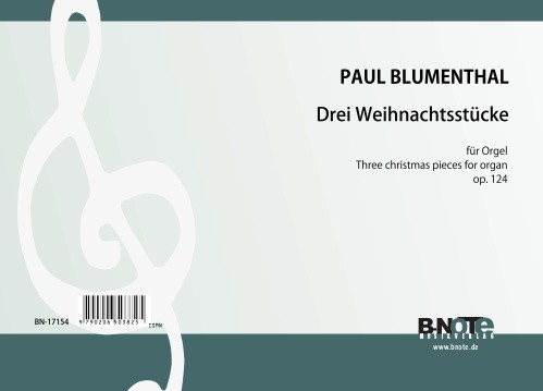 Blumenthal: Three christmas pieces for organ op.124