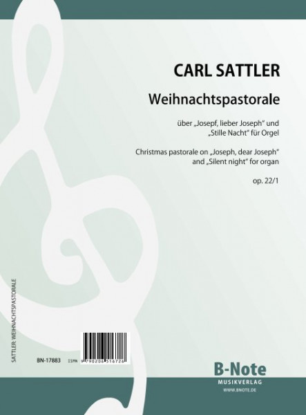 "Sattler: Pastorale on ""Joseph, dear Joseph"" and ""Silent Night"" for organ op.22/1"