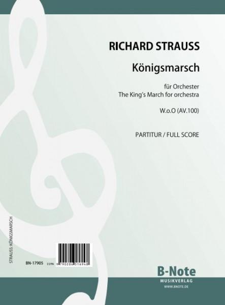 Strauss: Königsmarsch für Orchester AV.100 (Partitur)