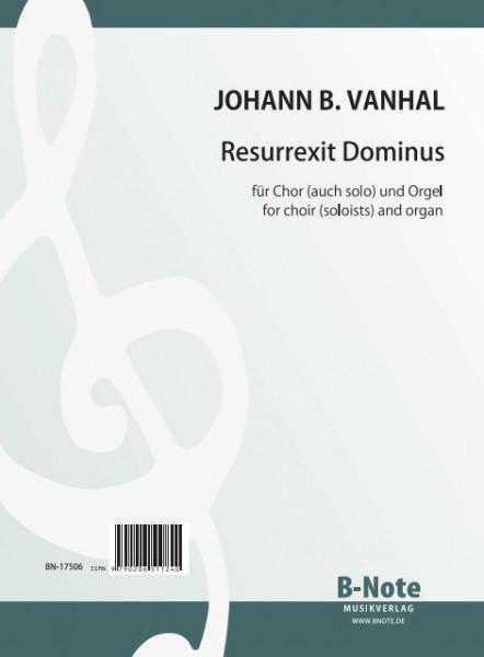 Vanhal: Resurrexit Dominus für Chor SATB und Orgel