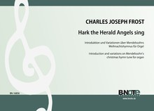 "Frost: Introduction and variations on the christmas hymntune ""Hark the Herald Angels sing"" for organ"
