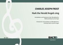 """Frost: Introduktion und Variationen über den Weihnachtshymnus """"Hark the Herald Angels sing"""" für Orge"""