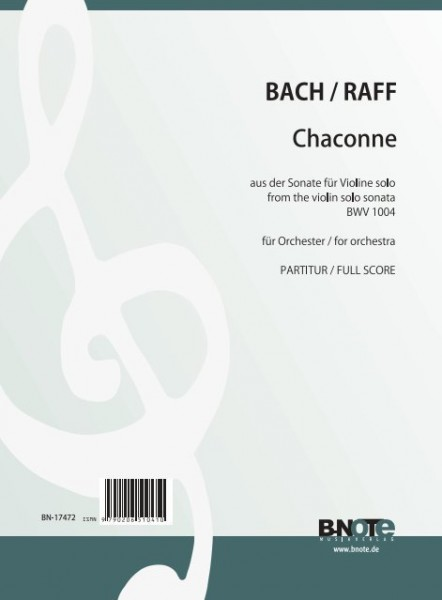 Bach: Chaconne from BWV 1004 for orchestra (Arr. J. Raff) (Full score)
