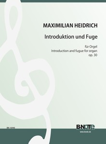 Heidrich: Introduction and fugue for organ op.30