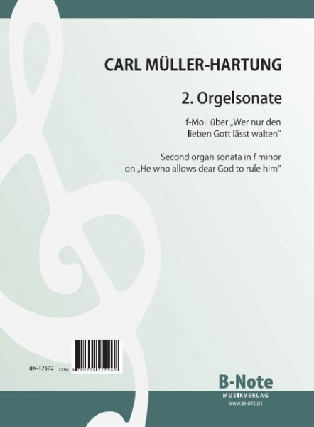 "Müller-Hartung: Second organ sonata on ""He who allows dear God to rule him"""