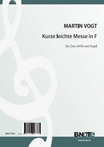 Vogt: Short and easy mass for SATB choir and organ (latin)