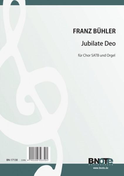 Bühler: Jubilate Deo für Chor SATB und Orgel