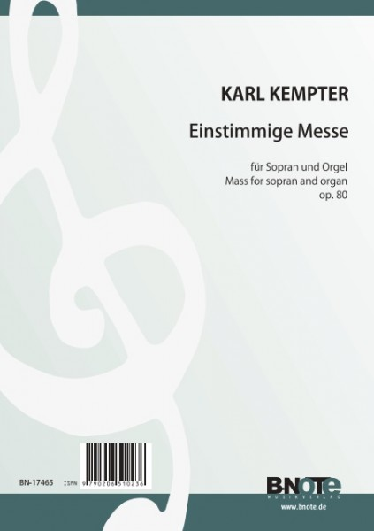 Kempter: Mass in G for sopran and organ op.80