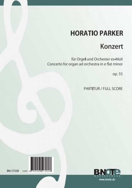 Parker: Concerto for organ and orchestra op.55 (full score)