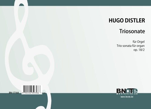 Distler: Sonate pour orgue en forme de trio op.18/2