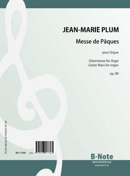 Plum: Messe de Pâques pour orgue op.89