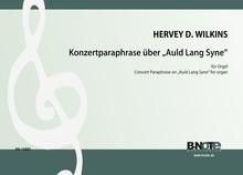 """Wilkins: Paraphrase de concert sur """"Auld Lang Syne"""" pour orgue"""