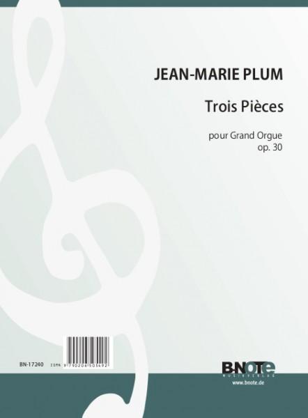 Plum: Drei Stücke für Orgel op.30