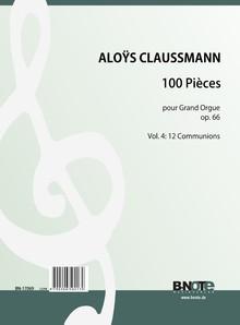 Claussmann: 100 Pièces pour Grand Orgue op.66 - Tome 4