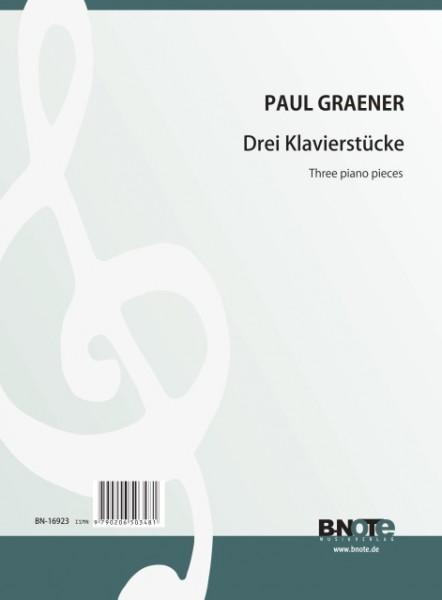 Graener: Three piano pieces