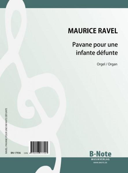 Ravel: Pavane pour une infante défunte (Arr. Orgel)