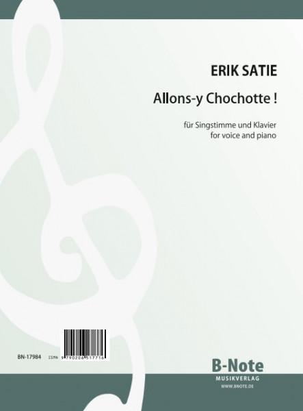 Satie: Allons-y Chochotte! für Singstimme und Klavier