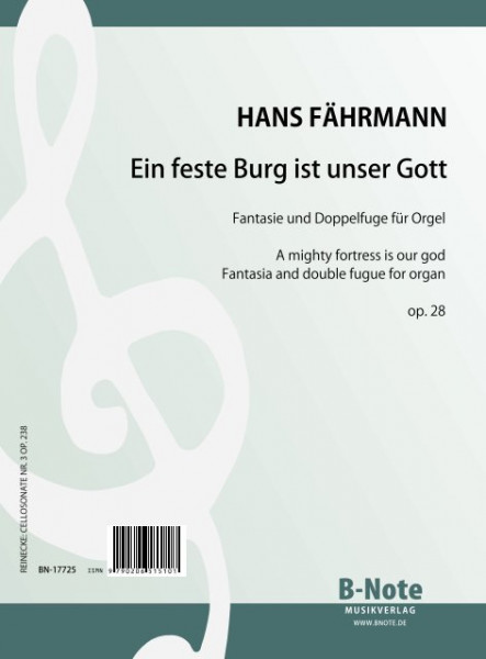 "Fährmann: Fantasia and double fugue on ""A mighty fortress"" for organ op.28"