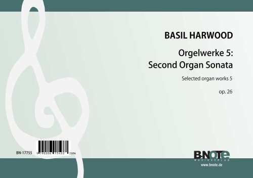 Harwood: Organ works vol. 5: Second Organ Sonata op.26