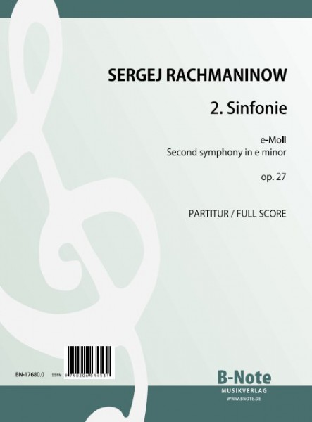 Rachmaninow: Second symphony in e minor op.27