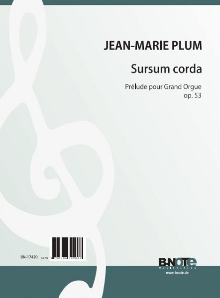 Plum: Sursum corda – Prelude for organ op. 53