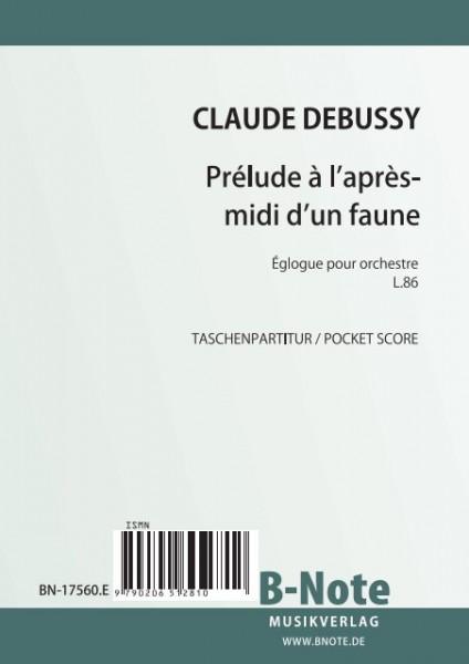 Debussy: Prélude à l'après-midi d'un faune for orchestra L.86 (Pocket score)